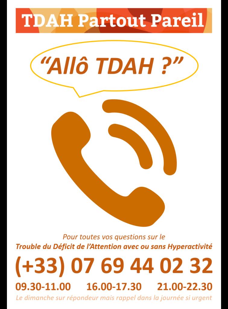 """""""Allô TDAH ?"""", le service de permanence téléphonique joignable au +33(0)769440232, du lundi au samedi."""
